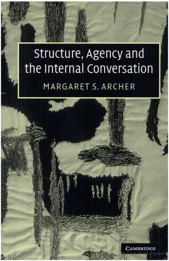 Structure, Agency and the Internal Conversation | Revue du